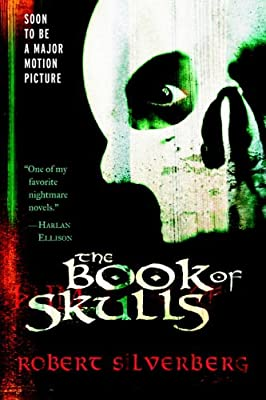 BOOK REVIEW: The Book of Skulls by Robert Silverberg