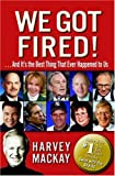 Buy We Got Fired! :  . . . And It's the Best Thing That Ever Happened to Us from Amazon