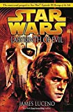 Labyrinth of Evil (Star Wars, Episode III Prequel Novel)/James Luceno