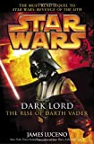 Star Wars: Dark Lord: The Rise of Darth Vader (Star Wars)