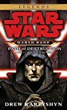 Star Wars®  Darth Bane  Path of Destruction: A Novel of the Old Republic (Star  Wars)