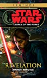 Star Wars(R) Legacy of the Force: Revelation