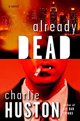 REVIEW: Already Dead by Charlie Huston