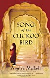 Book Cover: Song Of The Cuckoo Bird By Amulya Malladi