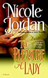 Review: To Pleasure A Lady by Nicole Jordon