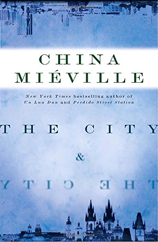 The City & The City, by Mieville, China
