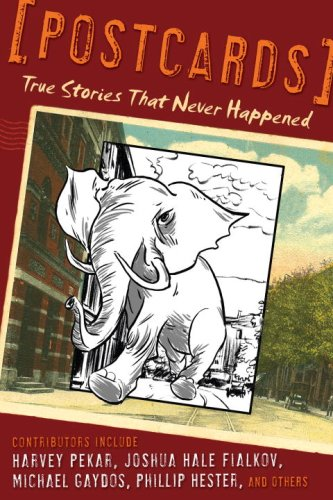 Postcards: True Stories That Never Happened cover