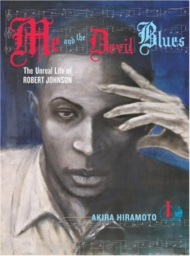 Me and the Devil Blues Book 1 cover