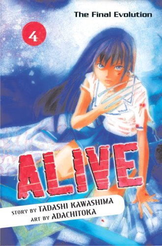 Alive: The Final Evolution Book 4 cover