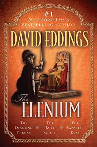 The Elenium: The Diamond Throne   The Ruby Knight   The Sapphire Rose, Eddings, David