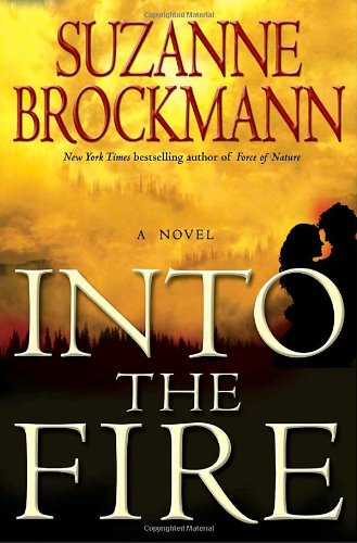 Book Watch: Into the Fire by Suzanne Brockmann.