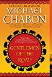 Cover Image of Gentlemen of the Road: A Tale of Adventure by Michael Chabon published by Del Rey