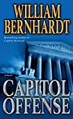 Capitol Offense by William Bernhardt
