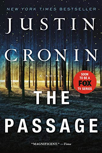 The Passage: A Novel (Book One of The Passage Trilogy) - Justin Cronin