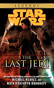 "Cover & Synopsis: ""Star Wars: The Last Jedi"" by Michael Reaves and Maya Kaathryn Bohnhoff"