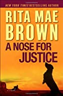 A Nose for Justice by Rita Mae Brown