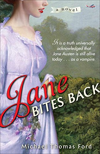 Jane Bites Back: A Novel, Ford, Michael Thomas