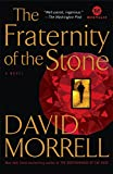 The Fraternity of the Stone: A Novel (William Monk)