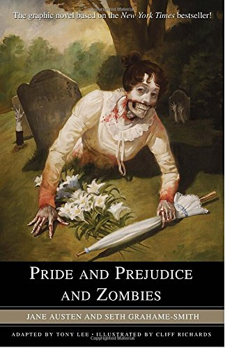 Pride and Prejudice and Zombies: The Graphic Novel