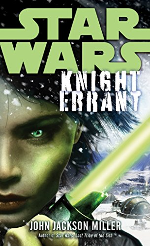 Star Wars: Knight Errant (Star Wars (Del Rey))