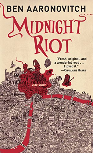Midnight Riot, Ben Aaronovitch