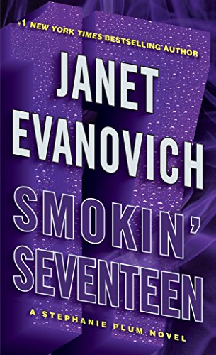 Smokin' Seventeen: A Stephanie Plum Novel (Stephanie Plum Novels)