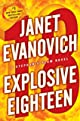 Explosive Eighteen: A Stephanie Plum Novel (Stephanie Plum Novels)