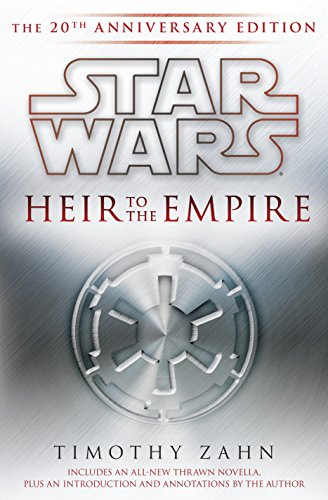 Star Wars: Heir to the Empire: The 20th Anniversary Edition (Star Wars (Del Rey))