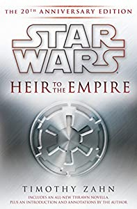 BOOK REVIEW: Star Wars: Heir to the Empire: The 20th Anniversary Edition by Timothy Zahn