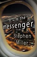 The Messenger by Stephen Miller