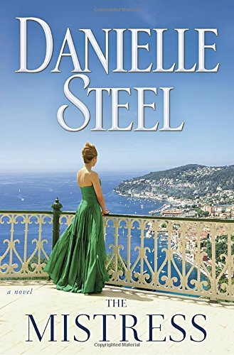 The mistress : a novel / Danielle Steel.