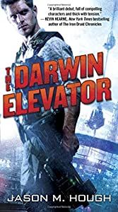 BOOK REVIEW: The Darwin Elevator by Jason M. Hough