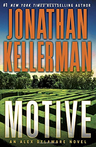 Motive / Jonathan Kellerman.