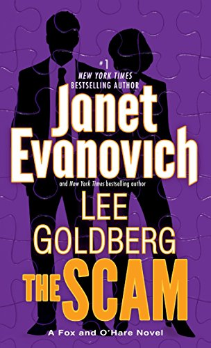 The scam : a Fox and O'Hare novel / Janet Evanovich and Lee Goldberg.