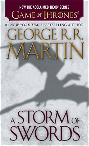 A Storm of Swords (HBO Tie-in Edition): A Song of Ice and Fire: Book Three, Martin, George R. R.