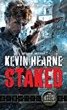 Staked (The Iron Druid Chronicles)