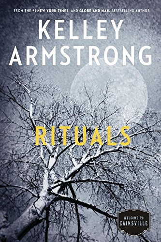Cainsville. 5, Rituals / Kelley Armstrong.