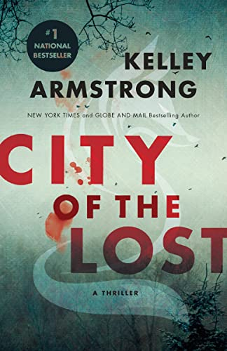 City of the lost / Kelley Armstrong.