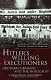 Hitler's Willing Executioners : Ordinary Germans and the Holocaust - book cover picture