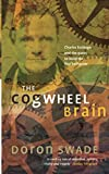 The Cogwheel Brain