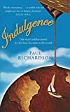 Indulgence: Around the World in Search of Chocolate