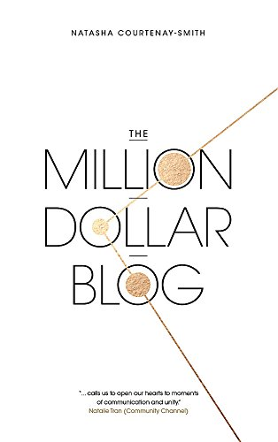 Pdf download the million dollar blog by natasha courtenay smith the million dollar blog fandeluxe Images