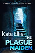 The Plague Maiden by Kate Ellis