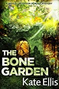 The Bone Garden by Kate Ellis