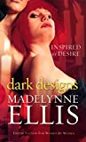 Dark Designs by Madelynne Ellis (Black Lace)