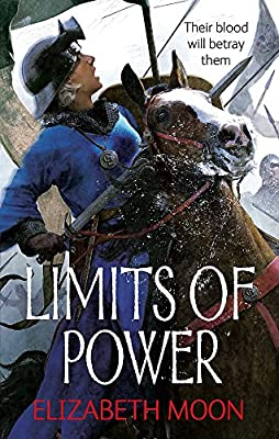 "Cover & Synopsis: ""Limits of Power"" by Elizabeth Moon (US & UK)"