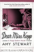 Dear Miss Kopp by Amy Stewart
