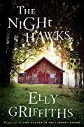 The Night Hawks by Elly Griffiths