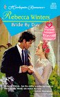 Bride by Day (Romance , No 3519) [Paperback]