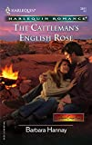 The Cattleman's English Rose (Harlequin Romance):Amazon
